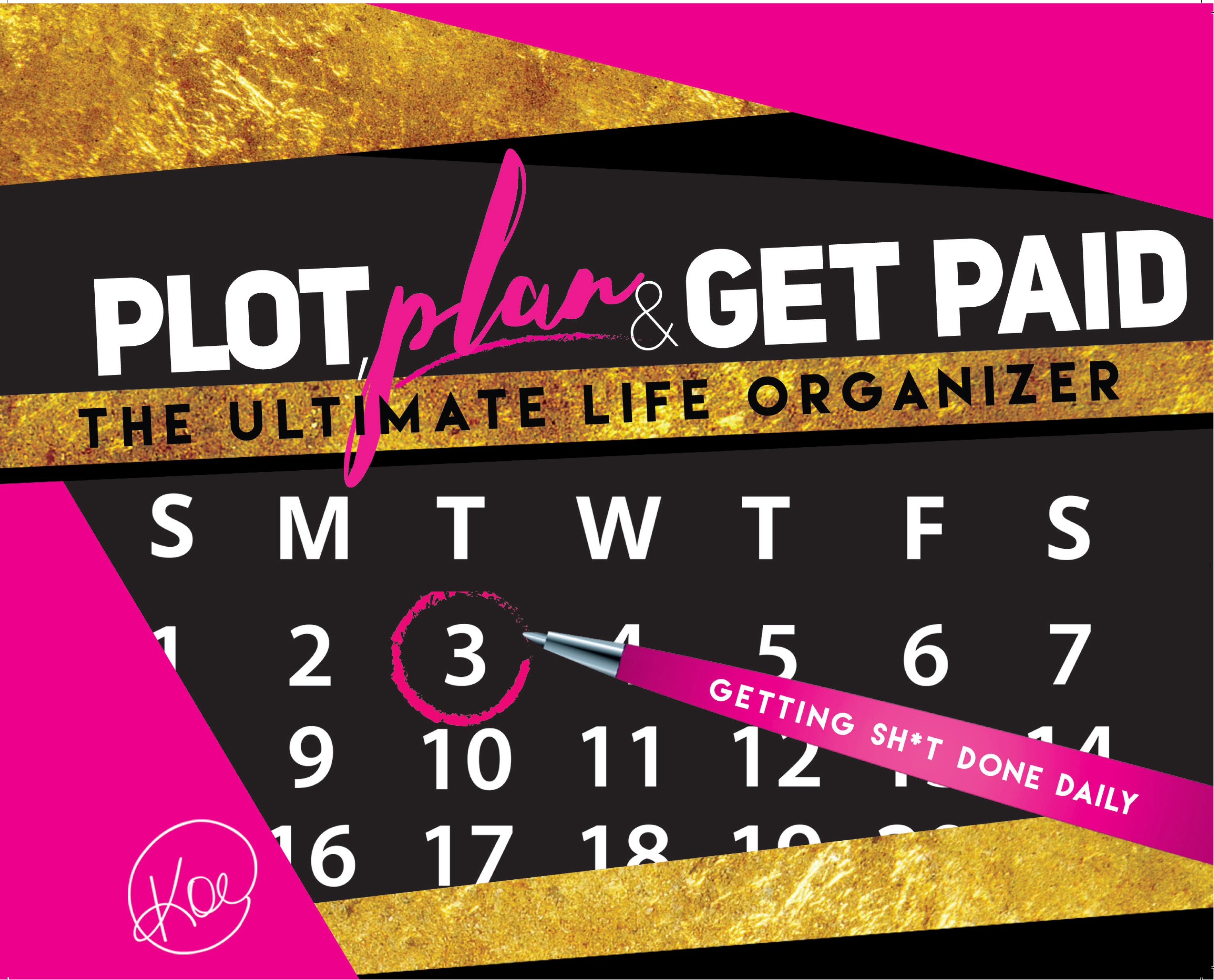 Plot, Plan & GET PAID with a 2017 Planner